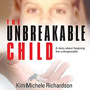 The Unbreakable Child Audiobook