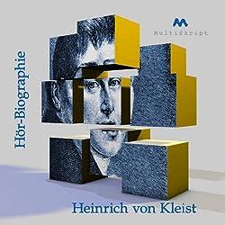 Heinrich von Kleist Hörbiographie