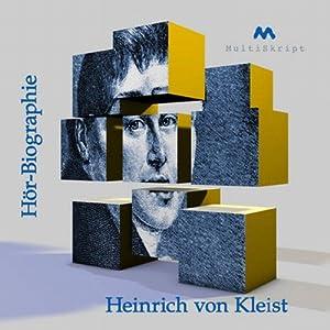 Heinrich von Kleist Hörbiographie Hörbuch