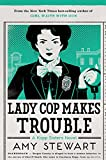 img - for Lady Cop Makes Trouble (A Kopp Sisters Novel) book / textbook / text book
