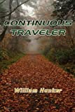 Continuous Traveler, William Hunker, 1595942068