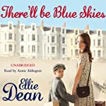There'll Be Blue Skies | Ellie Dean