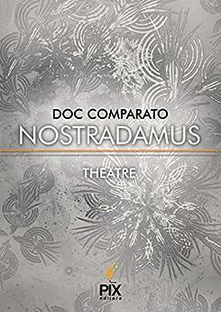 Nostradamus por [Comparato, Doc]