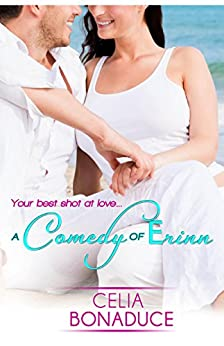 A Comedy of Erinn (A Venice Beach Romance) by [Bonaduce, Celia]