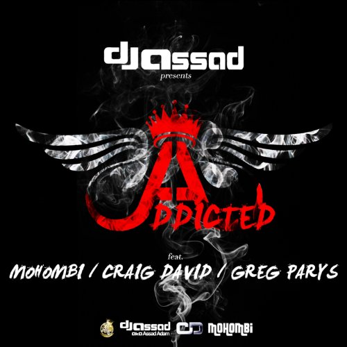 addicted dj assad feat mohombi