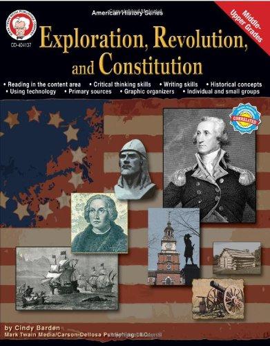 Exploration, Revolution, and Constitution, Grades 6 - 12 (American History ()