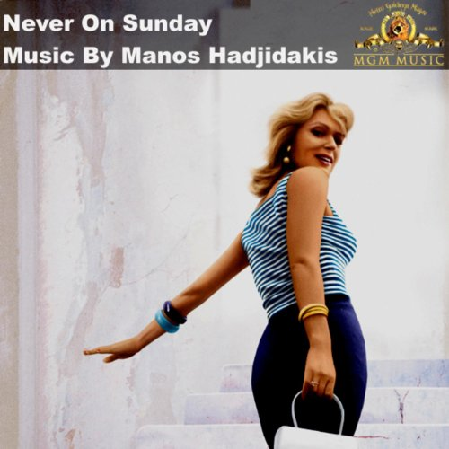Amazon.com: Never On Sunday: Manos Hadjidakis: MP3 Downloads