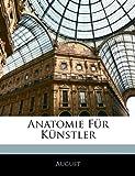 Anatomie Für Künstler, August, 1145696031