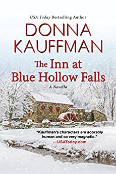 The Inn at Blue Hollow Falls (Kindle Single) by [Kauffman, Donna]