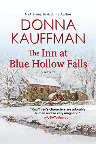 The Inn at Blue Hollow Falls (Kindle Single)