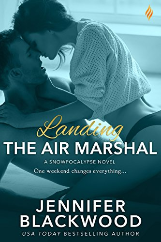 Landing the Air Marshal (Snowpocalypse) by [Blackwood, Jennifer]