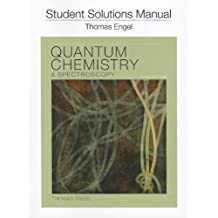Student Solution Manual for Quantum Chemistry and Spectroscopy