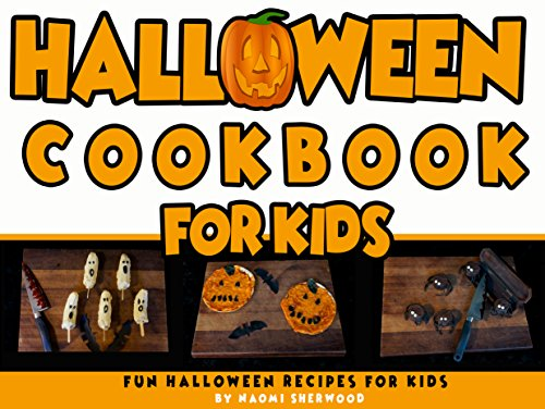 Halloween Cookbook For Kids: 30 halloween recipes for kids]()
