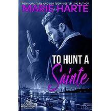 To Hunt a Sainte (Westlake Enterprises Book 1)