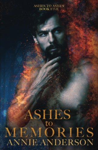 Ashes to Memories (Ashes to Ashes) (Volume 5)