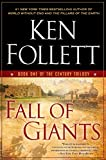 Book cover from Fall of Giants: Book One of the Century Trilogy by Ken Follett