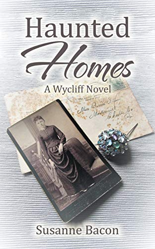 Haunted Homes: A Wycliff Novel