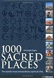 1000 Sacred Places, Christoph Engels, 3833154802