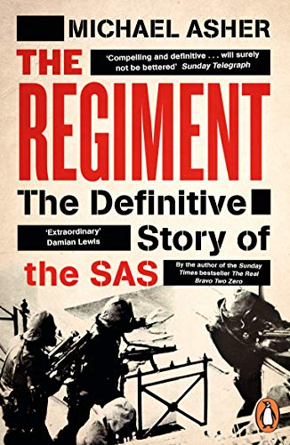 - The Regiment: The Definitive Story of the SAS
