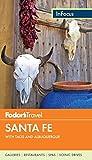 Fodor's In Focus Santa Fe: with Taos and Albuquerque (Travel Guide)