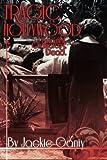 Tragic Hollywood, Beautiful, Glamorous and Dead, Ms. Jackie Valinda Ganiy, 1493557378