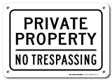Private Property No Trespassing Sign - 10''x14'' .040 Rust Free Aluminum - Made in USA - UV Protected and Weatherproof - A82-147AL