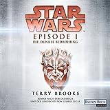 Die dunkle Bedrohung (Star Wars Episode 1)