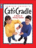 : Camilla Gryski's Cat's Cradle: A Book of String Games