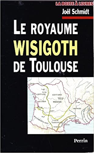 Livre gratuits Le royaume wisigoth de Toulouse pdf, epub