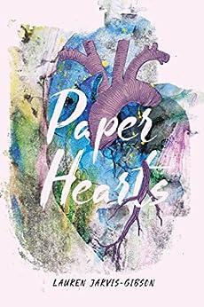 Paper Hearts by [Jarvis-Gibson, Lauren]