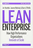 img - for Lean Enterprise: How High Performance Organizations Innovate at Scale (Lean (O'Reilly)) book / textbook / text book