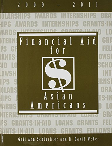 Financial Aid for Asian Americans, 2009-2011