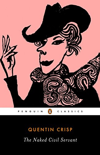 The Naked Civil Servant (Penguin Classics)