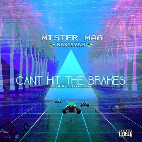 - Can't Hit The Brakes [Explicit]