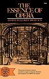 Essence of Opera, Nettl, Paul, 0393004988