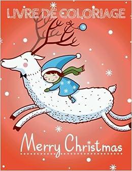 Joyeux Noel Livre De Coloriage Noel Livre De