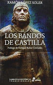Los bandos de Castilla par López Soler