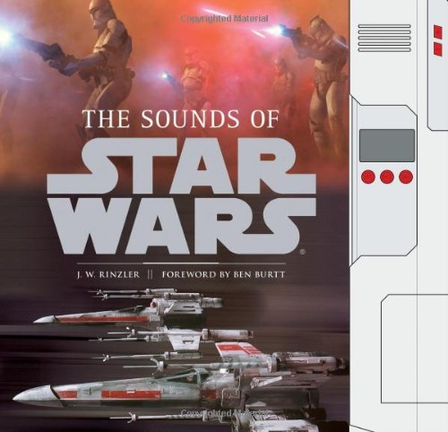 Download The Sounds of Star Wars by J. W. Rinzler (August 18,2010) pdf epub