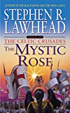 The Mystic Rose, Stephen R. Lawhead, 0380820188