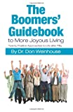 The Boomers' Guidebook to More Joyous Living, Don Weinhouse, 1490433740