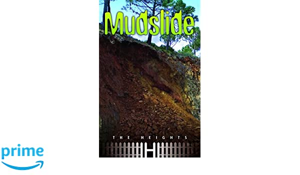 Mudslide (The Heights)