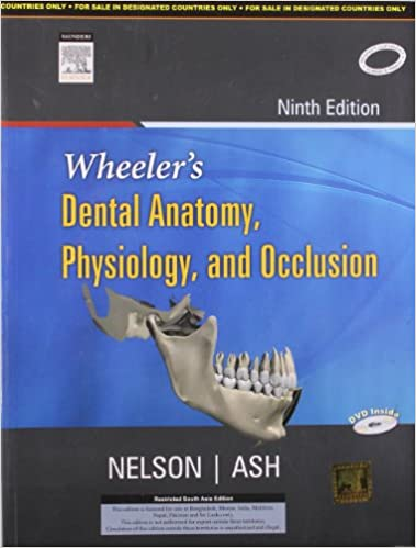 Buy Wheeler\'s Dental Anatomy, Physiology and Occlusion (Old Edition ...