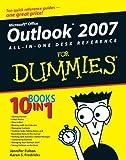 Outlook 2007 All-in-One Desk Reference for Dummies, Karen S. Fredricks and Jennifer Fulton, 0470046724