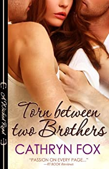 Torn Between Two Brothers (Wicked Reads Book 3) by [Fox, Cathryn]