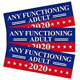 Anley 9 X 3 inch Any Functioning Adult 2020 Decal - Car and Truck Reflective Bumper Stickers - 2020 United States Presidential Election (3 Pack)