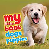 My Little Book of Dogs and Puppies