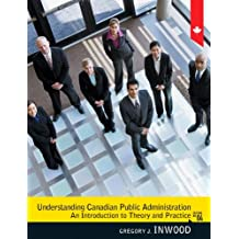 Understanding Canadian Public Administration (4th Edition)