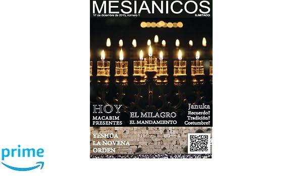 Mesianicos: Revista Mesianicos Uruguay (Spanish Edition): M more yojanan ben peretz P: 9781522894001: Amazon.com: Books
