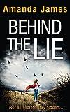 Behind the Lie: A gripping new suspense thriller for 2017