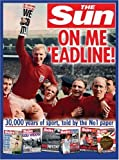 On Me 'eadline: The complete history of sport from The Sun